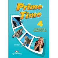 Рабочая тетрадь Prime Time 4 Workbook & Grammar Book