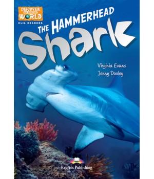 Книга для читання The Hammerhead Shark Level B1