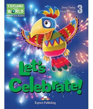 Книга для читання Let's Celebrate (level 3) Reader with DigiBooks App