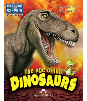 Книга для читання The age of the dinosaurs (level 5) Reader with DigiBooks App