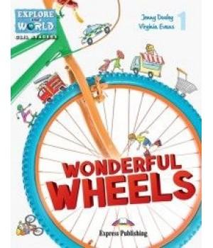 Книга для читання Wonderful wheels (level 1) Reader with DigiBooks App