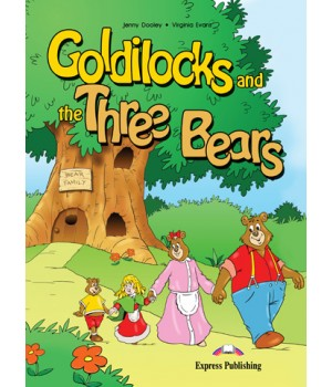 Книга для чтения Goldilocks and the three bears (Primary) Reader
