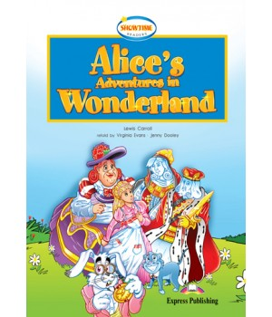 Книга для читання Alice's Adventures in Wonderland (Showtime) Reader
