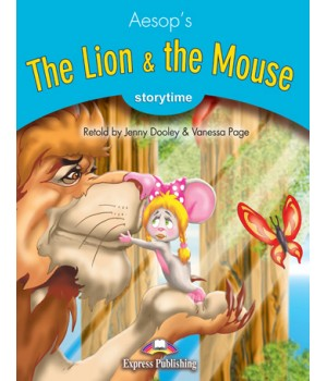 Книга для читання The Lion and the Mouse (Storytime Level 1) Reader with Application