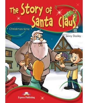Книга для читання The Story of Santa Claus (Storytime Level 2) Reader