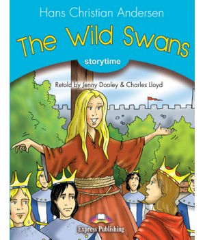 Книга для читання The Wild Swans (Storytime Level 1) Reader with Application