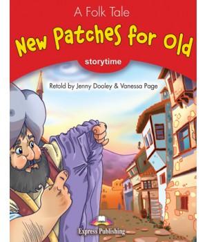 Книга для читання New Patches for Old (Storytime Level 2) Reader