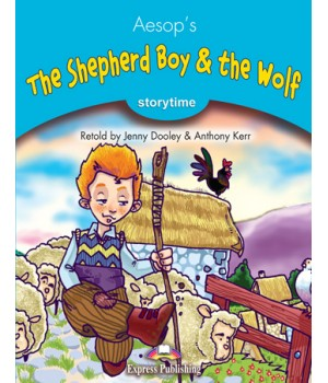 Книга для читання The Shepherd's Boy and the Wolf (Storytime Level 1) Reader