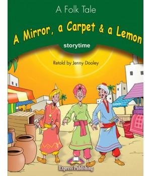 Книга для читання A Mirror, a Carpet and a Lemon (Storytime Level 3) Reader
