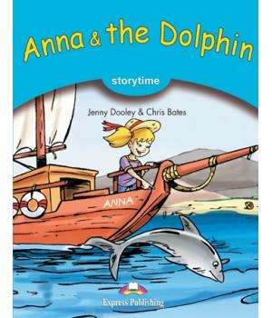 Книга для чтения Anna and the Dolphin (Storytime Level 1) Reader