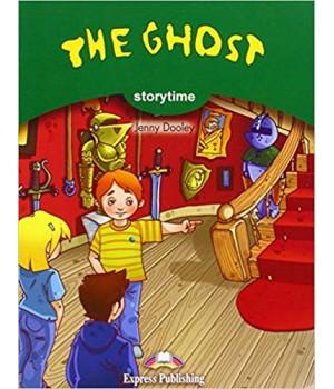 Книга для читання The Ghost (Storytime Level 3) Reader
