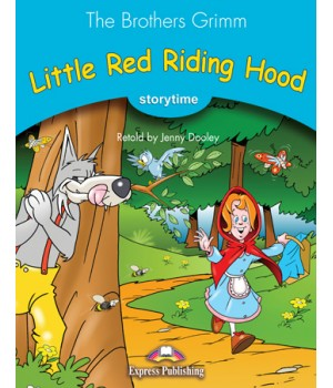 Книга для читання Little Red Riding Hood (Storytime Level 1) Reader with Application