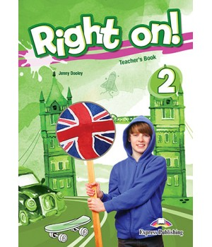 Книга для вчителя Right On! 2 Teacher's Book