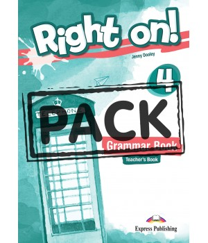 Книга для вчителя Right On! 4 Grammar Teacher's Book