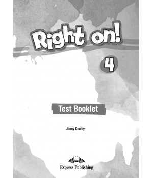 Тести Right On! 4 Test Booklet