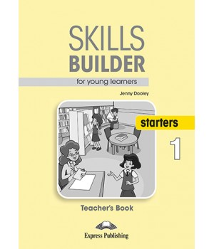 Книга для вчителя Skills Builder Starters 1 Format 2017 Teacher's Book