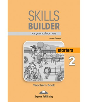 Книга для вчителя Skills Builder Starters 2 Format 2017 Teacher's Book