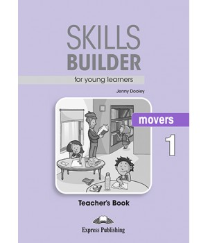 Книга для вчителя Skills Builder Movers 1 Format 2017 Teacher's Book