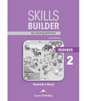 Книга для вчителя Skills Builder Movers 2 Format 2017 Teacher's Book