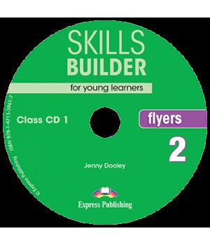 Диски Skills Builder Flyers 2 Format 2017 Class CDs