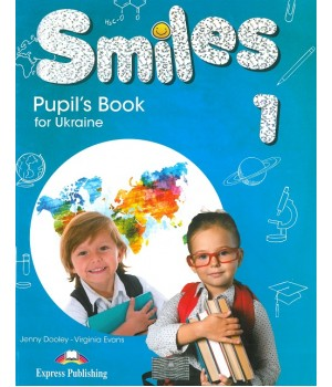 Підручник Smiles for Ukraine 1 Pupil's Book