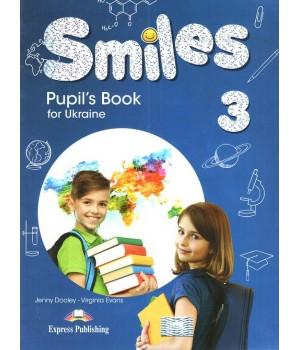 Підручник Smiles for Ukraine 3 Pupil's Book