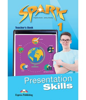 Книга для вчителя Spark 1 Presentation Skills Teacher's Book