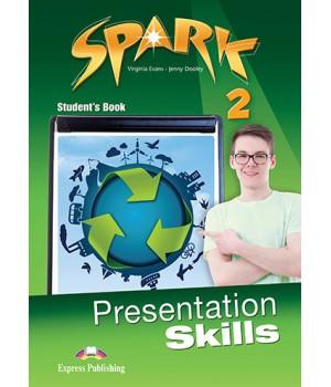 Підручник Spark 2 Presentation Skills Student's Book