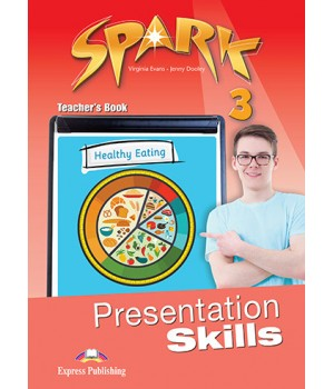 Книга для учителя Spark 3 Presentation Skills Teacher's Book