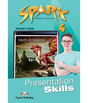 Книга для вчителя Spark 4 Presentation Skills Teacher's Book