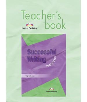 Книга для учителя Successful Writing 3 Proficiency Teacher's Book