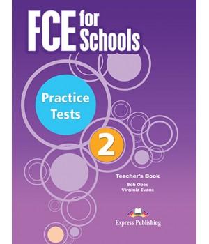 Книга для вчителя FCE for Schools Practice Tests 2 Teacher's Book