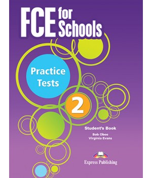 Підручник FCE for Schools Practice Tests 2 Student's Book