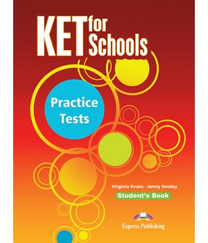 Підручник KET for Schools Practice Tests Student's Book