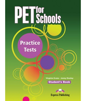 Учебник PET for Schools Practice Tests Student's Book