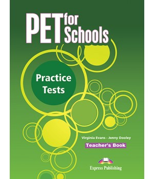 Книга для вчителя PET for Schools Practice Tests Teacher's Book