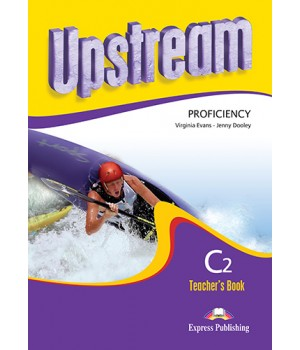 Книга для учителя Upstream Proficiency C2 Revised Edition Teacher's Book