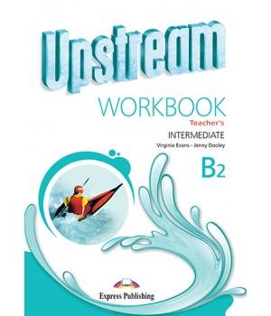 Книга для вчителя Upstream Intermediate 3rd Edition Teacher's Workbook