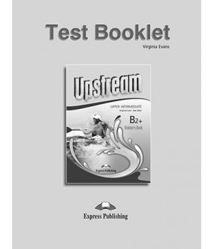 Тести Upstream Upper Intermediate 3rd Edition Test Booklet