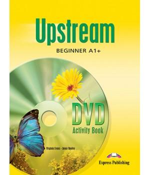 Робочий зошит Upstream Beginner DVD Activity Book