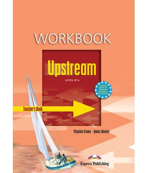 Книга для вчителя Upstream B1+ Teacher's Workbook