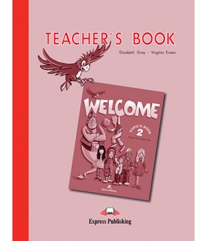 Книга для вчителя Welcome 2 Teacher's Book