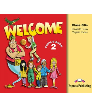 Диски Welcome 2 Class CDs (Set of 3)