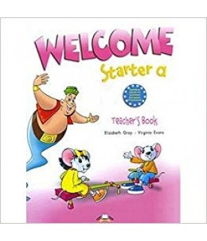 Книга для вчителя Welcome Starter a Teacher's Book (with Posters)