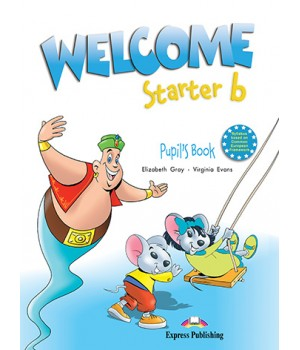 Учебник Welcome Starter b Pupil's Book