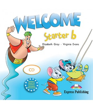 Диск Welcome Starter b Audio CD