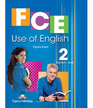 Книга для вчителя FCE Use of English 2 (for the updated 2015 exam) Teacher's Book