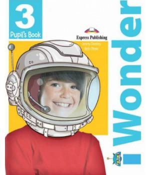 Підручник iWonder 3 Pupil's Book