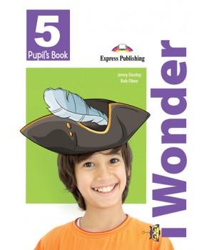 Підручник iWonder 5 Pupil's Book