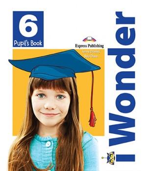 Підручник iWonder 6 Pupil's Book